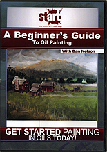 A Beginners Guide To Oil Painting by Dan Nelson