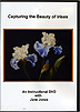Capturing the Beauty of Irises by Jane Jones