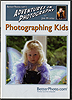Photographing Kids by Jim Miotke