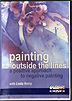 Painting Outside the Lines: A Positive Approach to Negative Painting by Linda Kemp