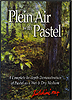 Plein Air with Pastel-Volume 2 by Greg Biolchini