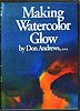 Making Watercolor Glow by Don Andrews