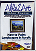 How to Paint Landscapes in Acrylic: Vol 17 by Irvine Campbell