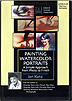 Painting Watercolor Portraits: A Simple Approach From Photo to Finish by Jan Kunz