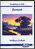 Workshop in Oils - Sunset by William Palluth