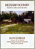 Richard Schmid Paints the Landscape - NOVEMBER by Richard Schmid