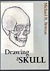 Drawing the Skull by Michael Britton