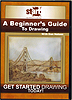 A Beginners Guide to Drawing by Dan Nelson