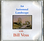 Autumnal Landscape by Bill Voss