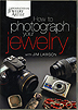How to Photograph Your Jewelry by Jim Lawson